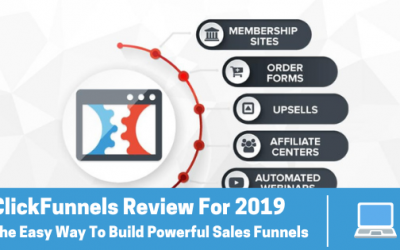 ClickFunnels Review (2019) – The Easy Way To Build Powerful Sales Funnels