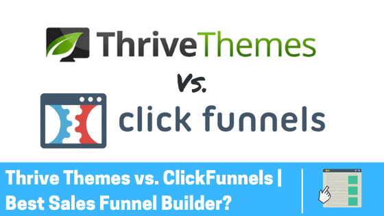 thrive theme vs clickfunnels